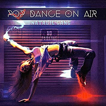 Pop Dance on Air