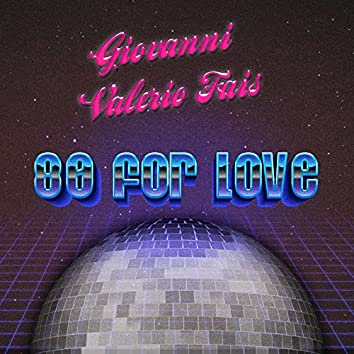 80 for Love