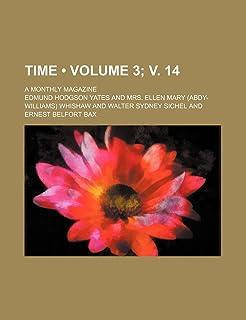 Time (Volume 3; V. 14); A Monthly Magazine