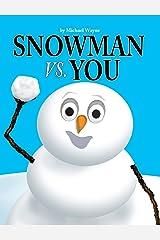 Snowman Vs You Hardcover