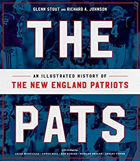 Pats: An Illustrated History of the New England Patriots