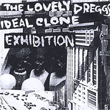 Ideal Clone Exhibition