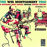 Dynamic New Sound by Wes Montgomery Trio (1991-07-01)