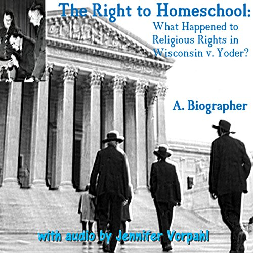 The Right to Homeschool audiobook cover art