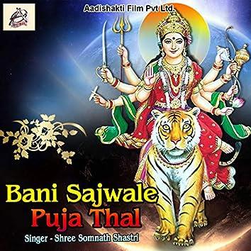 Bani Sajwale Puja Thal