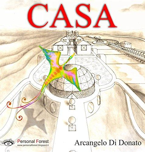 CASA: un viaggio strabiliante. Per tablet a colori. (Italian Edition)