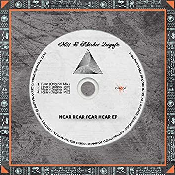 Near Rear Fear Hear EP