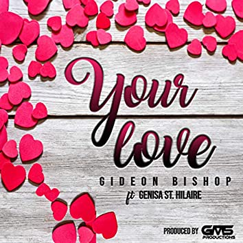 Your Love (Wedding Song)