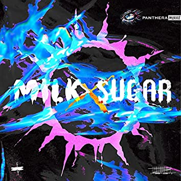 Milk and Sugar (Uncut)