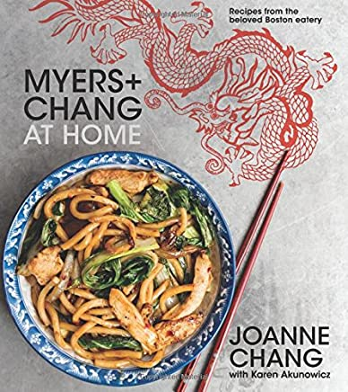 Myers + Chang at Home: Recipes from the Beloved Boston Eatery