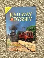 RAILWAY ODYSSEY, A GUIDE TO THE ORANGE EMPIRE RAILWAY MUSEUM, PERRIS, C ALIFORNIA