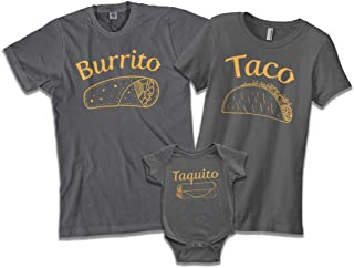Burrito Taco Taquito | Dad Mom Baby Matching Family Shirts Set