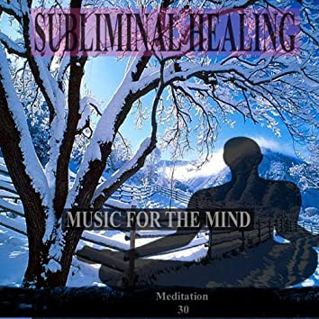 A Winter's Peace Subliminal Healing Brain Enhancement Relieve Stress Meditation 30