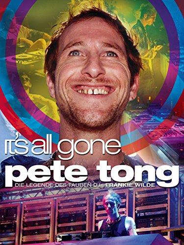 It's All Gone Pete Tong: Die Legende des tauben DJs Frankie Wilde [OV]