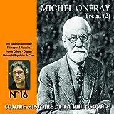 Biographie idéalisée de Freud et schéma chrétien