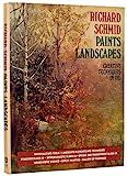 Richard Schmid Paints Landscapes