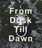 From Dusk Till Dawn by ABINGDON BOYS SCHOOL (2009-12-16)