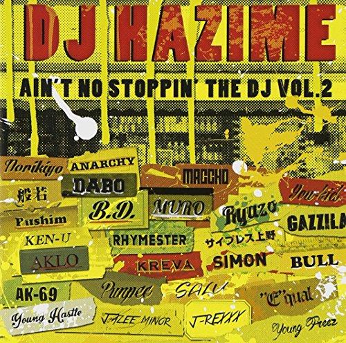 AIN'T NO STOPPIN'THE DJ VOL.2