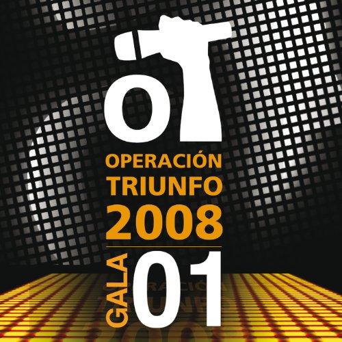 Operación Triunfo 2008 / Gala 1