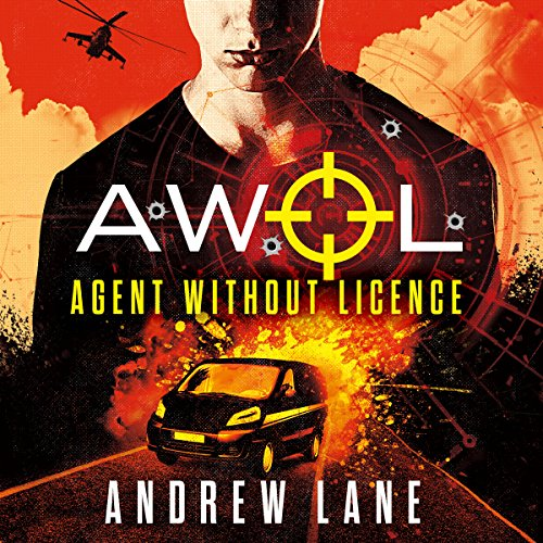AWOL 1: Agent Without Licence audiobook cover art
