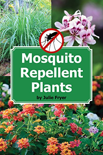Mosquito Repellent Plants (English Edition)
