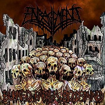 Burned, Barren, Bloodstained