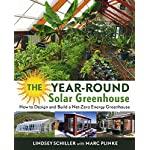 The year-round solar greenhouse: how to design and build a net-zero energy greenhouse 3 the year round solar greenhouse how to design and build a net zero energy greenhouse