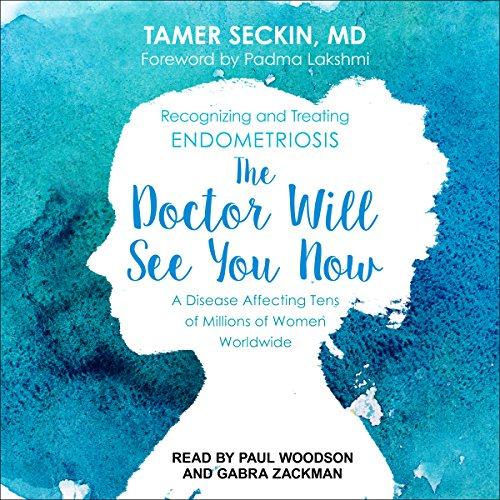 The Doctor Will See You Now Audiobook By Tamer Seckin MD,                                                                                        Padma Lakshmi cover art