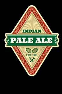 Indian Pale Ale Estd 1987: Record your beer tasting experience