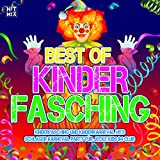 Best of Kinder Fasching (Kinderfasching und Kinderkarneval Hits - Schlager Karneval Party für jecke Kids im Club) [Explicit]