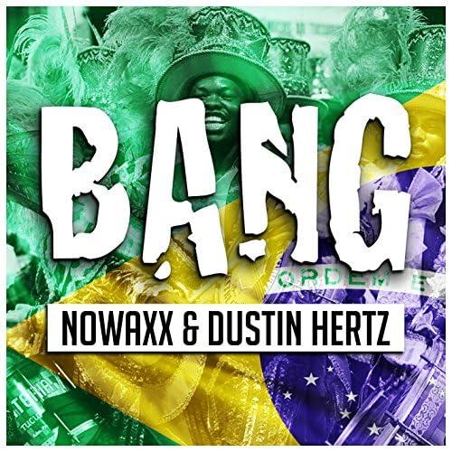 Nowaxx & Dustin Hertz