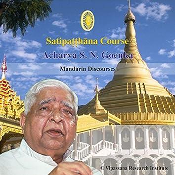 Satipatthana - Vipassana Discourses - Mandarin