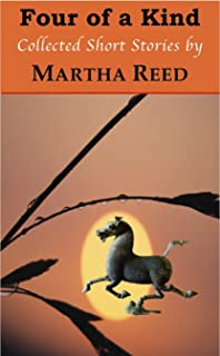 Four of a Kind: Collected Short Stories by Martha Reed