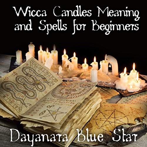 Wicca Candles Meaning and Spells for Beginners audiobook cover art