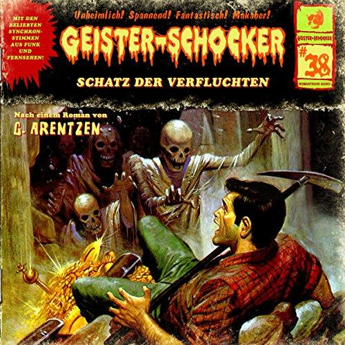 Schatz der Verfluchten: Geister-Schocker 38