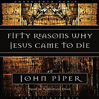 Fifty Reasons Why Jesus Came to Die audiobook cover art