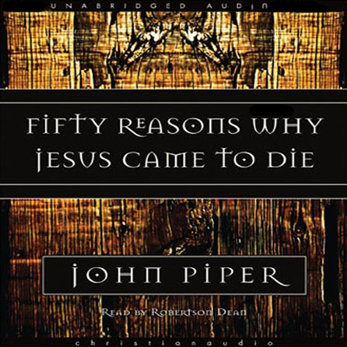 Fifty Reasons Why Jesus Came to Die Titelbild