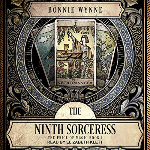 The Ninth Sorceress Audiobook By Bonnie Wynne cover art