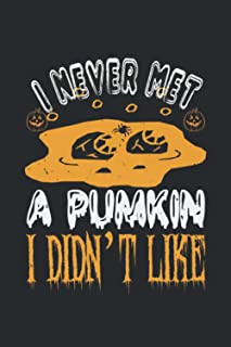 I Never Met A Pumkin: Happy Halloween-Bible Study Journal: A Creative Christian Workbook: A Simple Guide To Journaling Scr...
