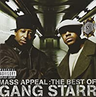 Mass Appeal:Best Of Gang Starr [Explicit] by Gang Starr (2006-12-26)