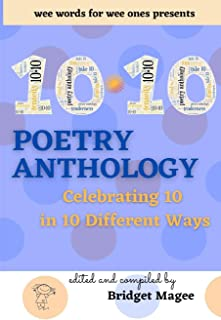 10.10 Poetry Anthology: Celebrating 10 in 10 different ways
