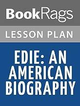 Lesson Plans Edie, an American Biography
