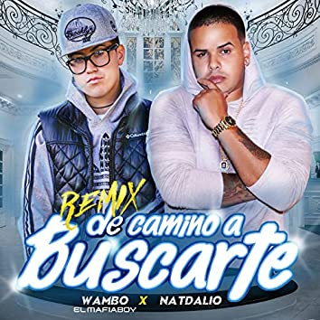 De Camino A Buscarte (Remix)