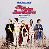 Songtexte von The Flying Burrito Brothers - Hot Burritos! Anthology: 1969-1972