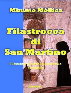 FILASTROCCA DI SAN MARTINO (Filastrocca o stornello, con cavallo e mantello) (Italian Edition)