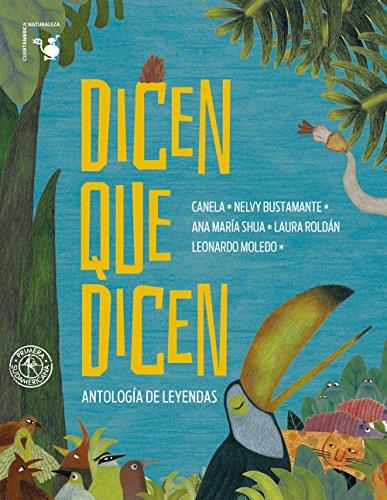 Dicen que dicen: Antología de leyendas (Spanish Edition)