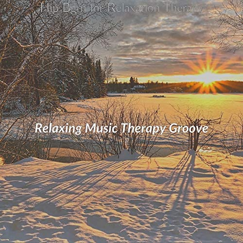 Relaxing Music Therapy Groove