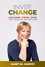 Invite Change: Lessons From 2020, The Year Of No Return