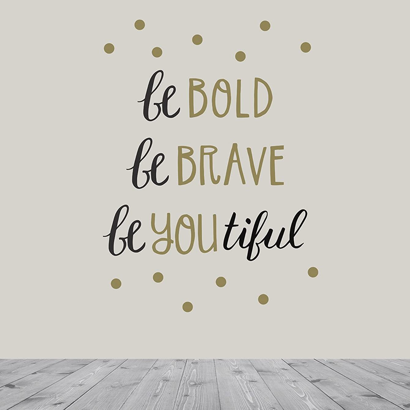 Wall Decor - Inspirational Quote. Peel and Stick Wall Decals - Easy to Remove Black and Gold Vinyl Quote - Be Bold, Be Brave, Be Youtiful. DIY Decoration. By Paper Riot Co.