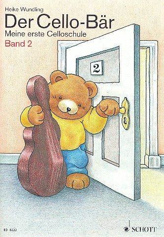 Der Cello-Bär Band 2 : Meine erste Celloschule - Eine 4-farbige, fröhliche Celloschule für den frühinstrumentalen Unterricht mit Kindern im Alter von 5-9 Jahren. - Noten/sheet music